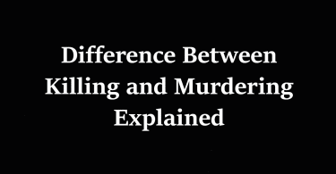 Difference Between Killing and Murdering